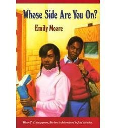 Whose Side Are You On?: Emily Moore