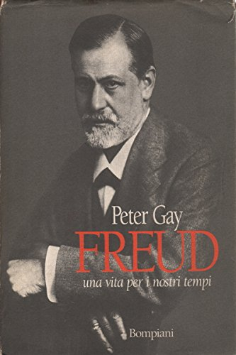 9789992960547: Freud a Life for Our Time [Hardcover] by Gay,Peter