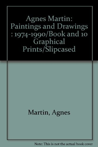 9789992962862: Agnes Martin: Paintings and Drawings : 1974-1990/Book and 10 Graphical Prints/Slipcased