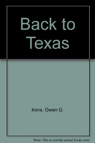 9789992969670: Back to Texas