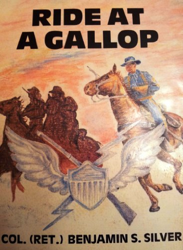 Ride at a Gallop: Benjamin S. Silver