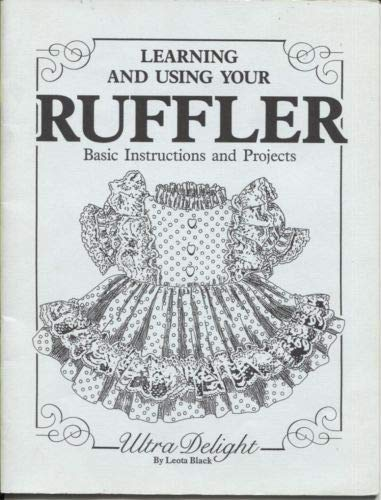 9789993030751: Learning and Using Your Ruffler