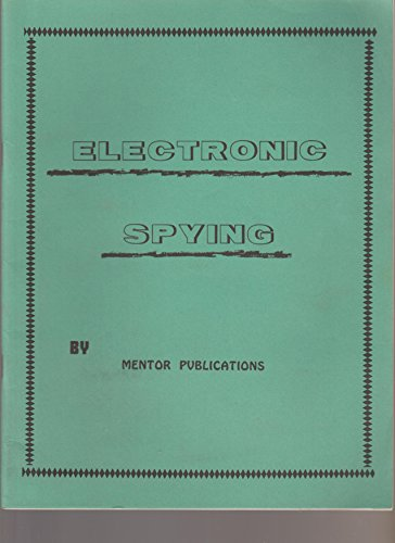 Electronic Spying: Mentor Publications