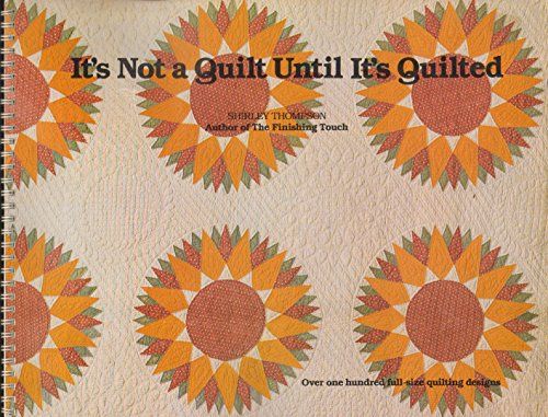 It's Not a Quilt Until It's Quilted: Shirley Thompson