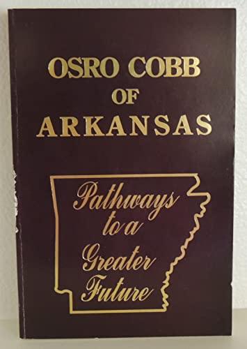 9789993049630: Osro Cobb of Arkansas Memories of Historical Significance