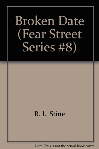 9789993095569: Broken Date (Fear Street Series #8)