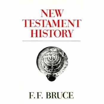 New Testament History: F. F. Bruce