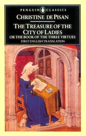9789993108368: The Treasure of the City of Ladies or The Book of the Three Virtues (Penguin Classics)
