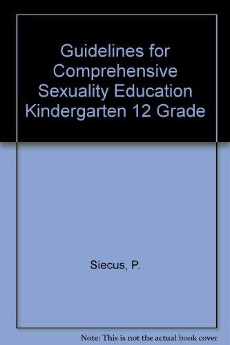 9789993108948: Guidelines for Comprehensive Sexuality Education Kindergarten 12 Grade