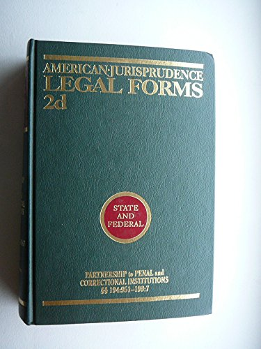 9789993143246: American Jurisprudence Legal Forms 2d - State and Federal - Partnership to Penal and Correctional Institutions 194:951 - 199.7