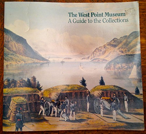 9789993150985: The West Point Museum: A Guide to the Collections