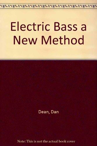 Electric Bass a New Method: Dan Dean