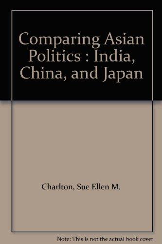 9789993159674: Comparing Asian Politics : India, China, and Japan