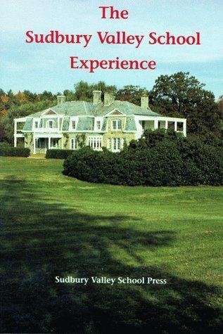9789993183396: The Sudbury Valley School Experience