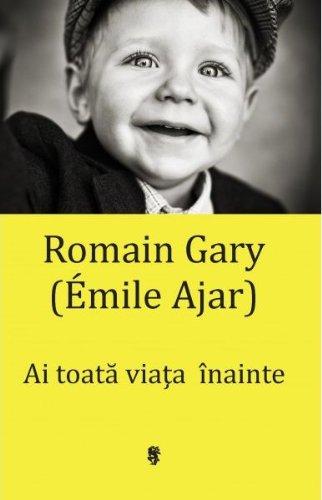 9789993186700: Ai toata viata inainte - Romain Gary