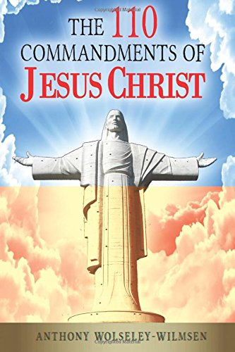 9789993194101: The 110 Commandments of Jesus Christ