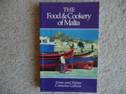 The Food and Cookery of Malta: Anne and Helen