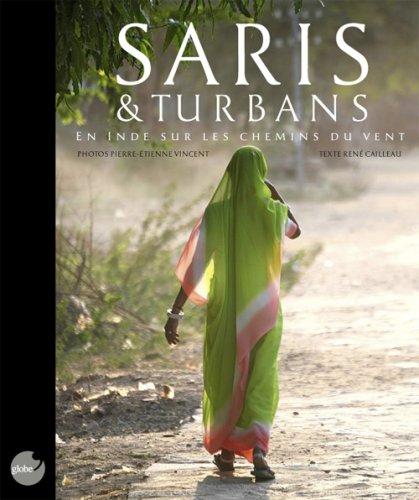 9789993206361: Saris et Turbans: En Inde sur les chemins du vent