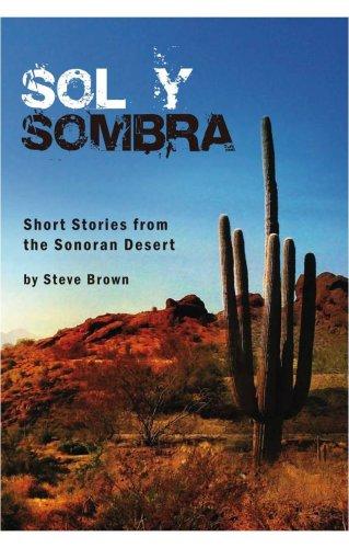 Sol Y Sombra: Steve Brown