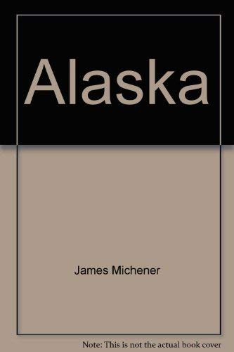 Alaska: James Michener