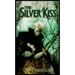 9789993231387: The Silver Kiss
