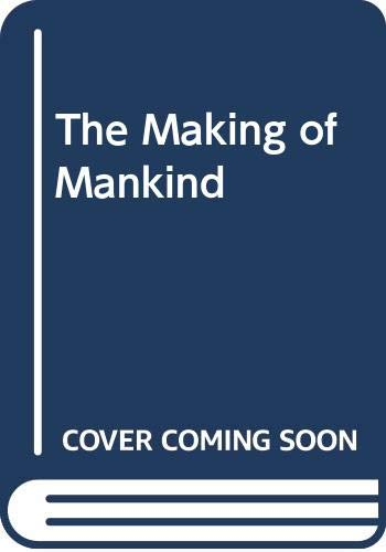 9789993237280: The Making of Mankind