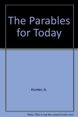 9789993241553: The Parables for Today