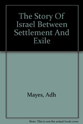9789993241584: The Story of Israel Between Settlement and Exile: A Redactional Study of the Deuteronomistic History