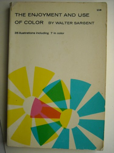 9789993247371: The Enjoyment and Use of Color