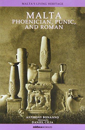 9789993270348: Malta - Phoenician, Punic and Roman (Malta's Living Heritage)