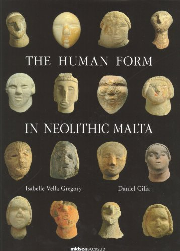 The Human Form in Neolithic Malta (Hardback): Isabelle Vella Gregory
