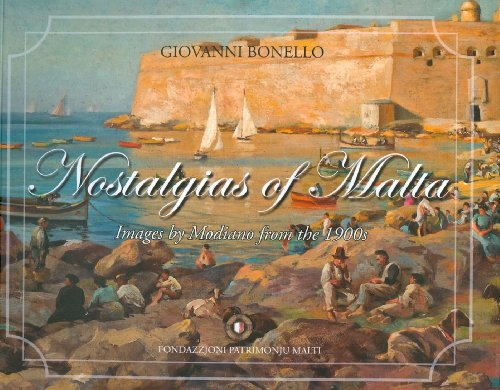 Nostalgias of Malta (Hardcover): Giovanni Bonello