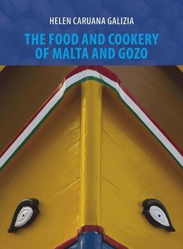 9789993275572: The Food and Cookery of Malta and Gozo