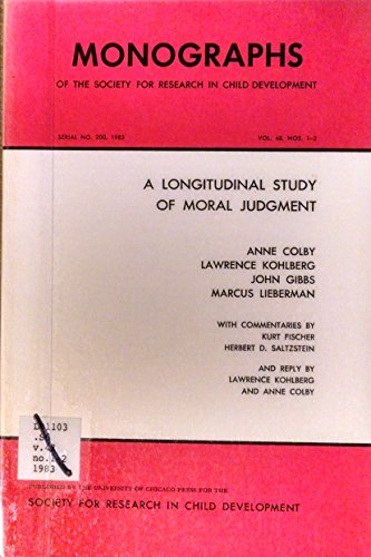 9789993278702: Longitudinal Study of Moral Judgment (Monographs of the Society for Research in Child Development, Serial No. 200, 1983, Vol. 48, Nos. 1-2)