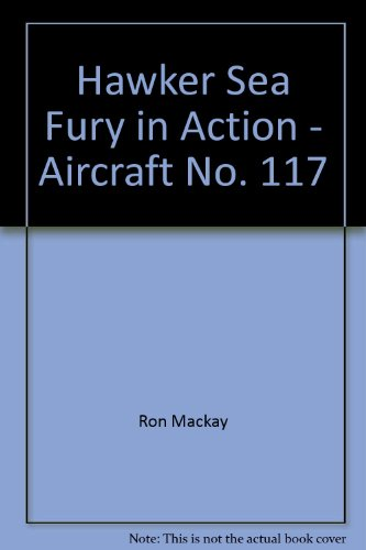 9789993305255: Hawker Sea Fury in Action - Aircraft No. 117