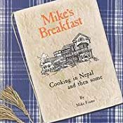 9789993311317: Mike's Breakfast Cooking in Nepal and Then Some