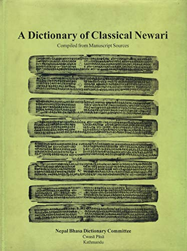 Dictionary of Classical Newari : Compiled from Manuscript Sources