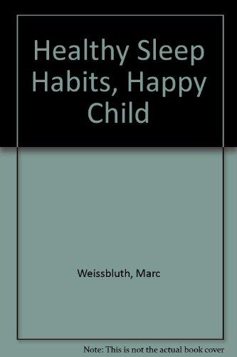 9789993334477: Healthy Sleep Habits, Happy Child