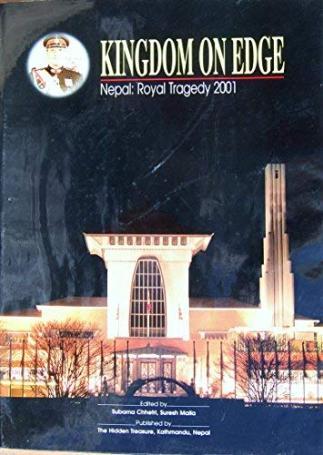 9789993339502: Kingdom on edge: Nepal royal tragedy 2001