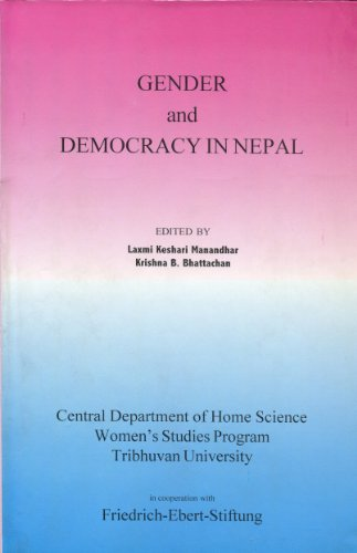 Gender and Democracy in Nepal [Jan 01,: Laxmi Keshari Manandhar