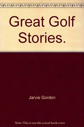 9789993384748: Great Golf Stories