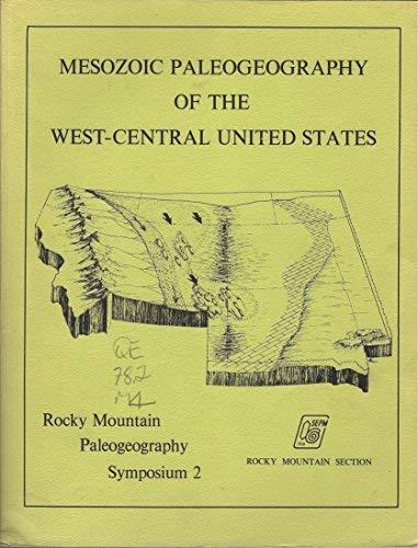 9789993392019: Mesozoic Paleogeography of the West-Central United States Rocky Mountain Paleogeography Symposium Two