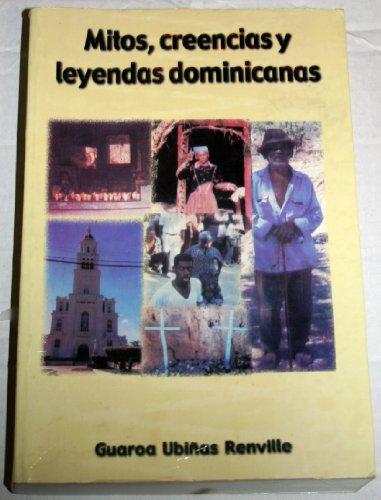 9789993400998: Mitos, Creencias y Leyendas Dominicanas