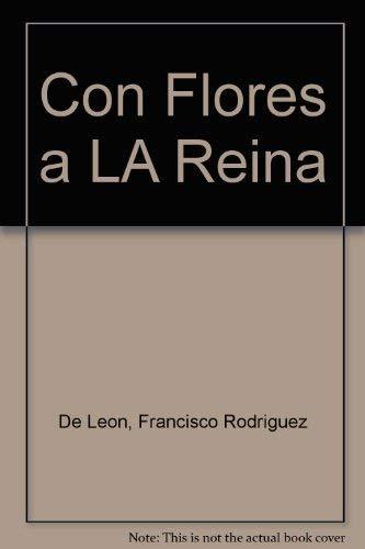 Con Flores a LA Reina: De Leon, Francisco