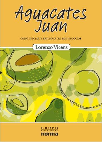 Aguacates Juan (Spanish Edition): Lorenzo Vicens