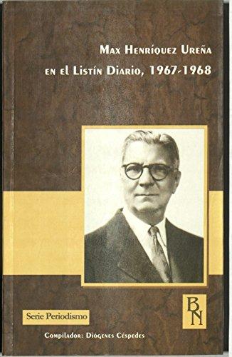 9789993478065: Max Henriquez Urena en el Listin Diario, 1967-1968