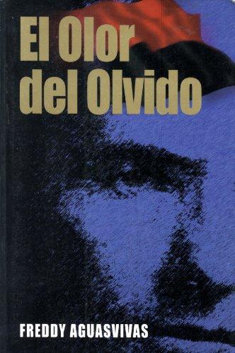 El Olor Del Olvido ( El Secuestro Del Coronel Donald Joseph Crowley En La República ...