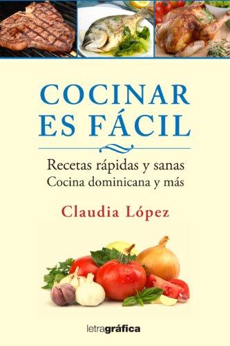 9789993491989 Cocinar Es Facil Recetas Rapidas Y Sanas