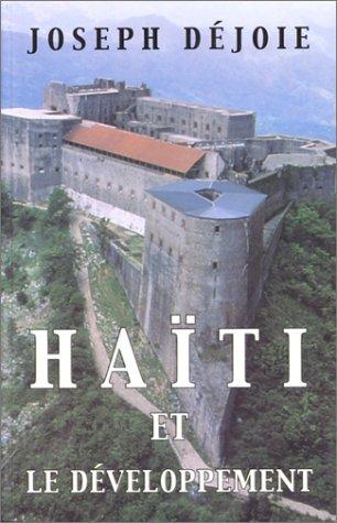 Haiti et le Développement: Joseph Déjoie