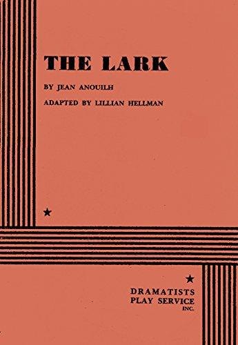The Lark: Jean Anouilh